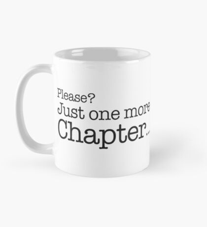 Please? just one more chapter Mug