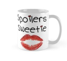 Spoilers Sweetie (Mugs & Travel Mugs ) Mug