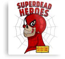Superdead heroes: spider-dead Metal Print