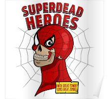 Superdead heroes: spider-dead Poster