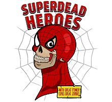 Superdead heroes: spider-dead Photographic Print