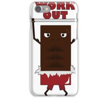 Work Out Chocolate iPhone Case/Skin