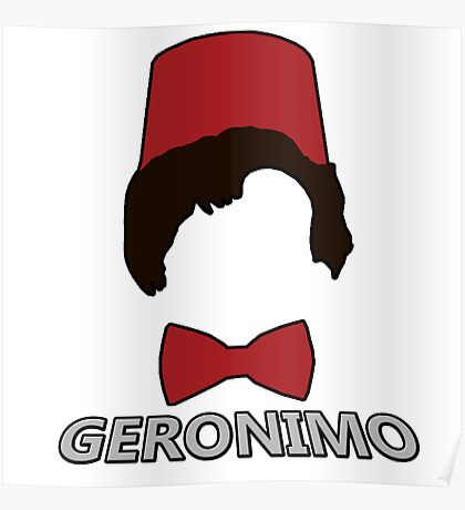11th Doctor - Geronimo  Poster