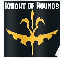 Knights of Rounds Poster