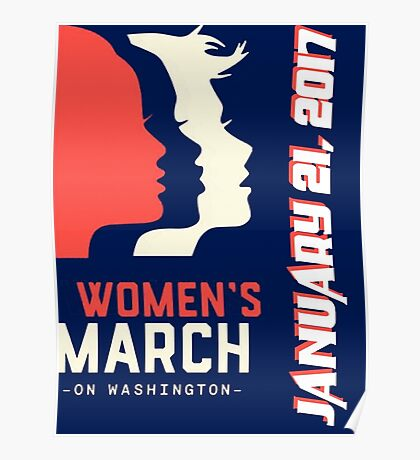 women march on January 21 2017 Poster