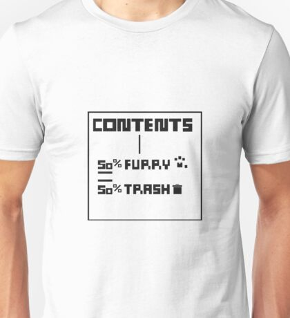Contents (Include) Furry and Trash design. Unisex T-Shirt