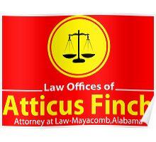 ATTICUS FINCH LAW Poster
