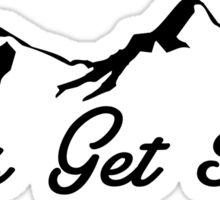 Let's Get High Skiing Hiking Mountain Climbing Ski Hike Climb Sticker