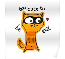 Too Cute to be Evil Poster