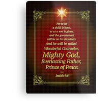 For to Us a Child is Born! Metal Print