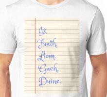Is Fuath Liom Gach Duine Unisex T-Shirt