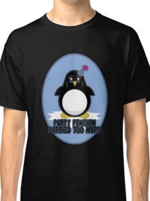 Party Penguin Partied Too Hard Classic T-Shirt