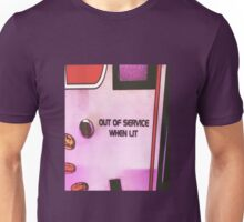 OUT OF SERVICE WHEN LIT Unisex T-Shirt