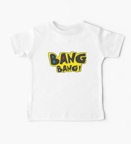 Bang bang! Baby Tee