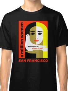 Women's March on San Francisco California January 21, 2017 Classic T-Shirt