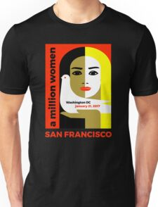 Women's March on San Francisco California January 21, 2017 Unisex T-Shirt