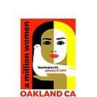 Women's March on Oakland CA January 21, 2017 by WISDOMWEAR