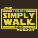 One Does Not Simply Walk by sirwatson