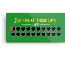 Just one of those days Metal Print