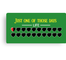 Just one of those days Canvas Print