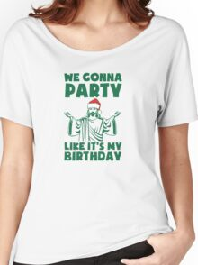 Party Like It's A Christmas Birthday Women's Relaxed Fit T-Shirt