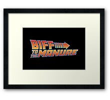 Biff To The Manure Framed Print
