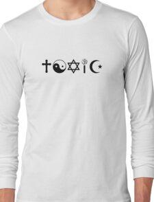 Religion Is Toxic Freethinker Long Sleeve T-Shirt