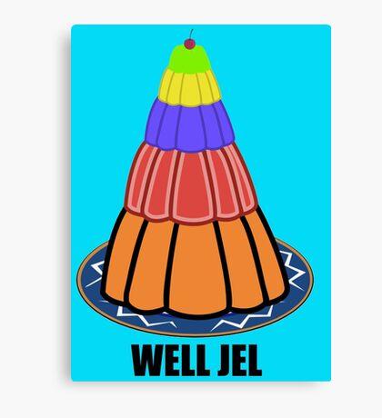 Well Jel Canvas Print