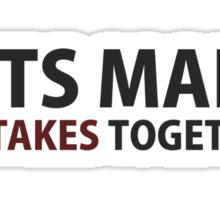 Lets Make Mistakes Together Sticker