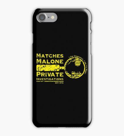 Matches Malone Investigations iPhone Case/Skin