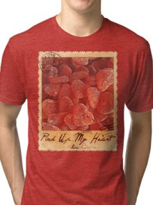 Pick Up My Heart Tri-blend T-Shirt