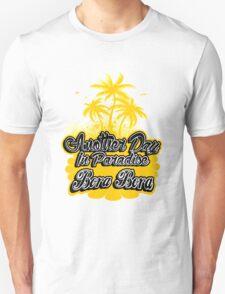 Live Bora Bora Unisex T-Shirt