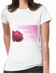 Handle with care. Womens Fitted T-Shirt