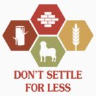 Don't Settle For Less by jekonu