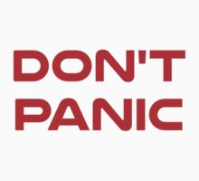 Don't Panic by TheShirtYurt