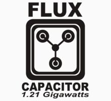 Flux Capacitor Cool Electric 1.2 Gigawatt Shirt by jekonu