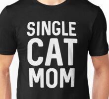 Single cat mom Unisex T-Shirt