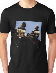 Eric b Rakim - Follow the Leader Unisex T-Shirt