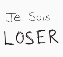 Je Suis LOSER (Black text) Kids Clothes