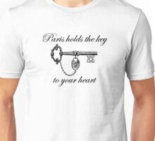 Paris Holds the Key to Your Heart Unisex T-Shirt