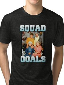 Golden Girls Squad Goals Tri-blend T-Shirt