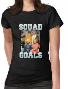 Golden Girls Squad Goals Womens Fitted T-Shirt