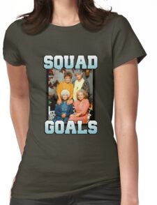 Golden Girls Squad Goals Womens Fitted T-Shirt