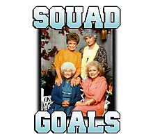 Golden Girls Squad Goals Photographic Print