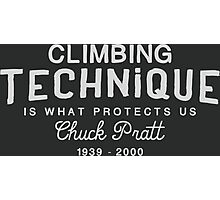Climbing Technique Is What Protects Us Photographic Print