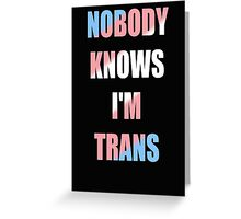 Trans Greeting Card