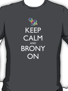 Keep Calm and Brony On - Black T-Shirt