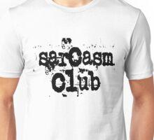 Sarcasm club Unisex T-Shirt