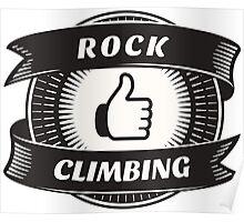 Like Rock Climbing Poster