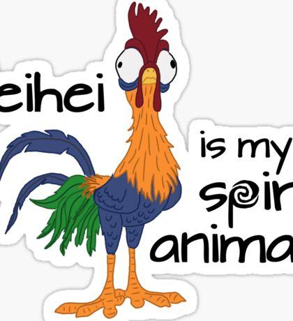 Heihei is my Spirit Animal Sticker